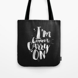 I'm gonna carry on Tote Bag