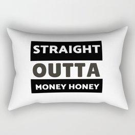 Straight Outta Money Honey Rectangular Pillow