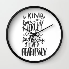 ...Live Fearlessly Wall Clock