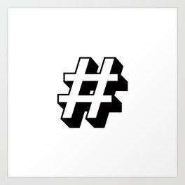 Hashtag # Art Print