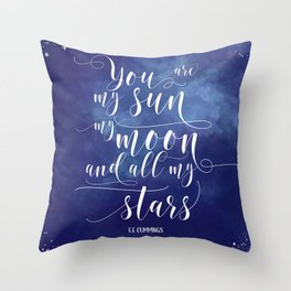 you are my sun, my moon, and all my stars EE Cummings Throw Pillow
