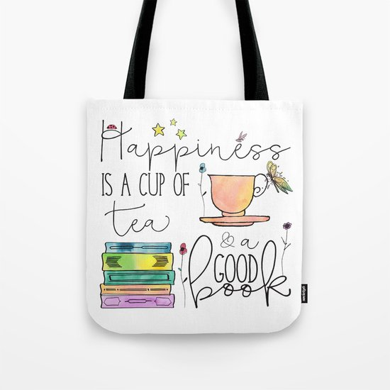 Happiness is... /Tea Tote Bag