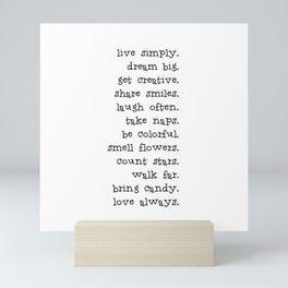 Live simply Mini Art Print