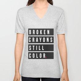Broken Crayons Still Color   Mental Health Awareness Unisex V-Neck