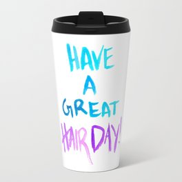 Have a great hairday! (Blue&Purple) Travel Mug