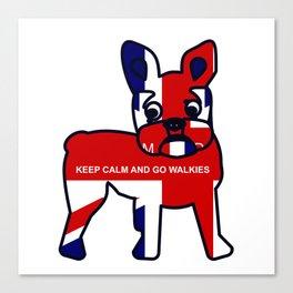 Keep Calm and Go Walkies French Bulldog Canvas Print