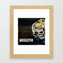 Dead All the While Framed Art Print