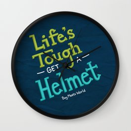 Life's Tough Wall Clock
