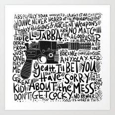 GOOD BLASTER Art Print