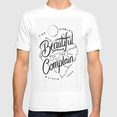 The World's Beautiful If You Complain A Little Less MEDIUM White Mens Fitted Tee