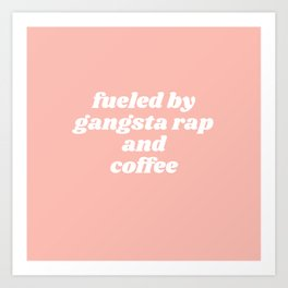 fueled by Art Print