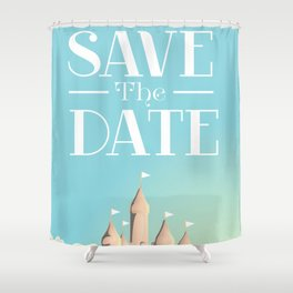 Save the Date Sandcastle Shower Curtain