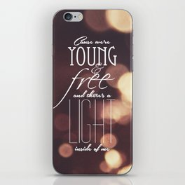 Young and Free iPhone Skin