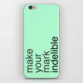 Make Your Mark iPhone Skin