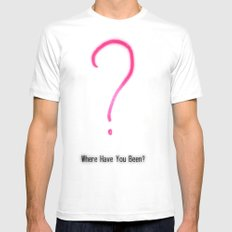 Where have you been? Mens Fitted Tee White MEDIUM