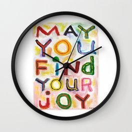 May You Find Your Joy Wall Clock