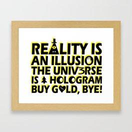 Buy Gold, Bye! Framed Art Print
