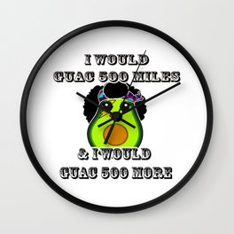 I will guac 500 miles Kawaii Avocado Wall Clock