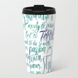Maya Angelou Knows  Travel Mug