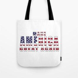 Make America Great Again - 2016 Campaign Slogan Tote Bag