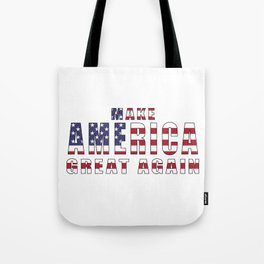 Make America Great Again - 2016 Campaign Slogan Tote Bag