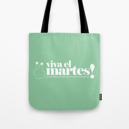 Viva el martes! Tote Bag