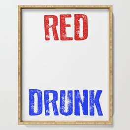 Red White And Drunk 4th Of July Serving Tray