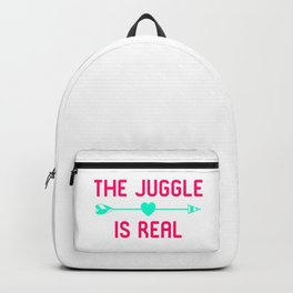 The Juggle is Real Fun Juggling Gift Backpack