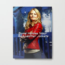 Some Heroes Wear Red Leather Jackets Metal Print