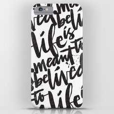 LIFE IS MEANT TO BE LIVED iPhone 6s Plus Slim Case