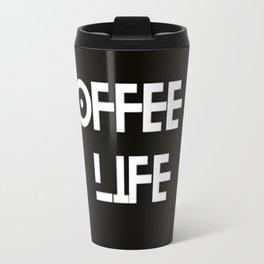 Coffee is life motto Travel Mug