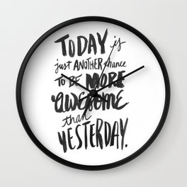 Be More Awesome Wall Clock