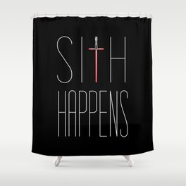 Sith Happens Shower Curtain