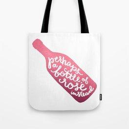 bottle of rosé Tote Bag