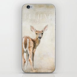 Believe You Can iPhone Skin