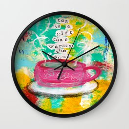 Tea is a Gift that Warms the Soul Wall Clock