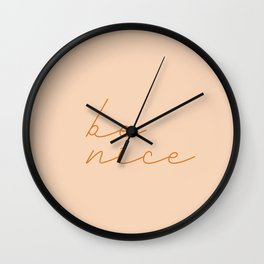 Be Nice #typography Wall Clock