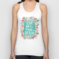eat Tank Tops featuring Eat Well, Travel Often Bouquet  by Cat Coquillette