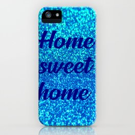 home sweet home household quote iPhone Case