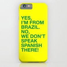 From Brazil I iPhone 6s Slim Case