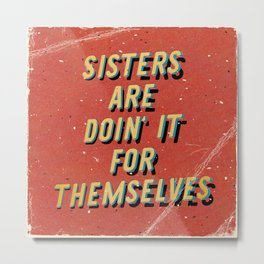 Sisters are doin' it for themselves - A Hell Songbook Edition Metal Print