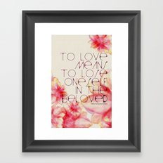 To Love Means Framed Art Print