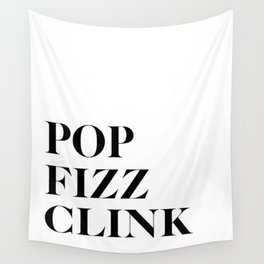 Pop Fizz Clink Wall Tapestry