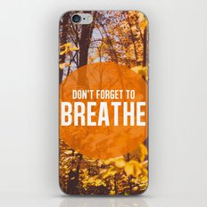 don't forget to breathe iPhone & iPod Skin