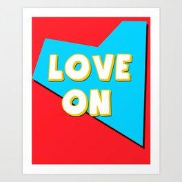 Love On Art Print