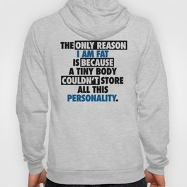 Big Body Awesome Personality Hoody