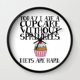 Diets Are Hard Wall Clock