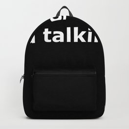 Taxi driver quote Backpack