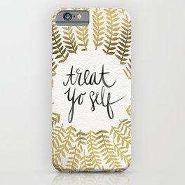 Treat Yo Self – Gold iPhone Case