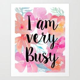 Very Busy  Art Print